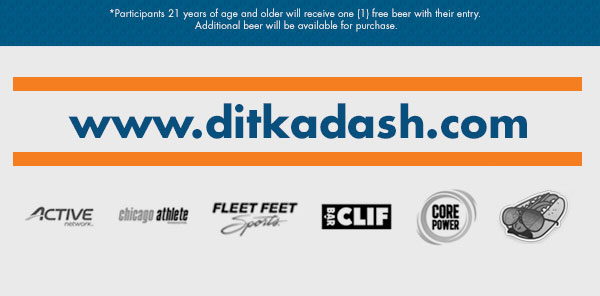 Save 5 dollars on the Ditka Dash 5K - Register Today! http://www.ditkadash.com/