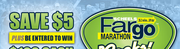 Save 5 dollars on the Fargo Marathon! :