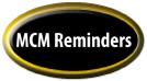 MCM Reminders
