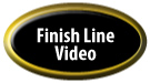 Finish Line Video