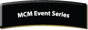 MCM Event Series