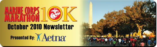 Marine Corps Marathon 10K Newsletter - October 2010