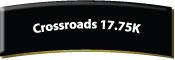 Crossroads 17.75k
