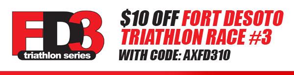10 dollars off fort desoto triathlon race 1 with code axfd310. Black Bedroom Furniture Sets. Home Design Ideas